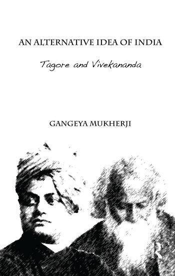 An Alternative Idea of India Tagore and Vivekananda book cover