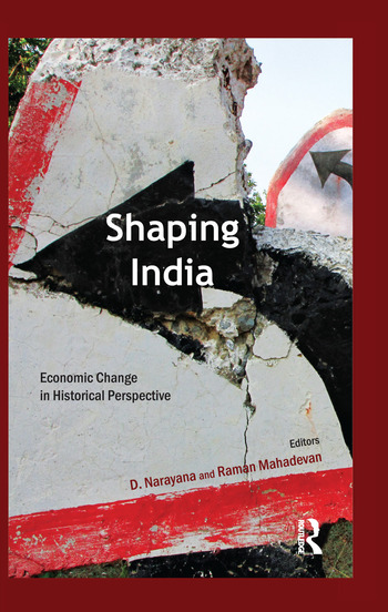 Shaping India Economic Change in Historical Perspective book cover