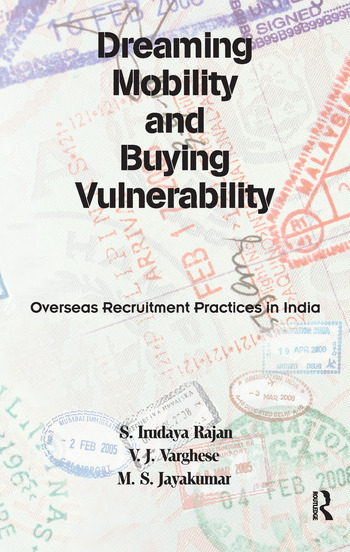 Dreaming Mobility and Buying Vulnerability Overseas Recruitment Practices in India book cover