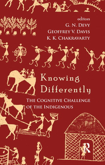 Knowing Differently The Challenge of the Indigenous book cover