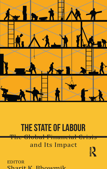 The State of Labour The Global Financial Crisis and its Impact book cover