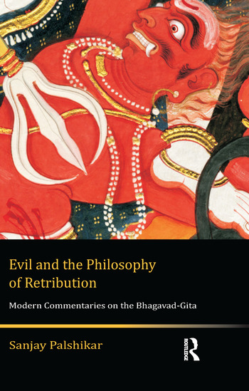 Evil and the Philosophy of Retribution Modern Commentaries on the Bhagavad-Gita book cover