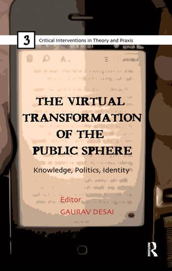 The Virtual Transformation of the Public Sphere Knowledge, Politics, Identity book cover