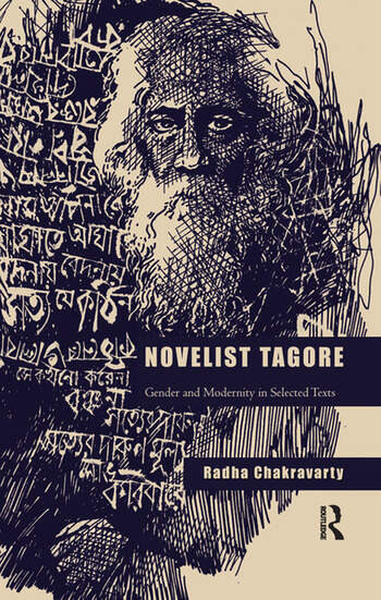 Novelist Tagore Gender and Modernity in Selected Texts book cover