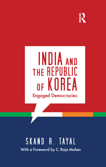 India and the Republic of Korea Engaged Democracies book cover
