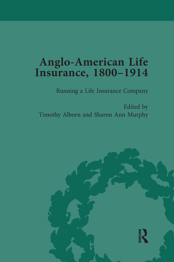 Anglo-American Life Insurance, 1800–1914 Volume 2 book cover