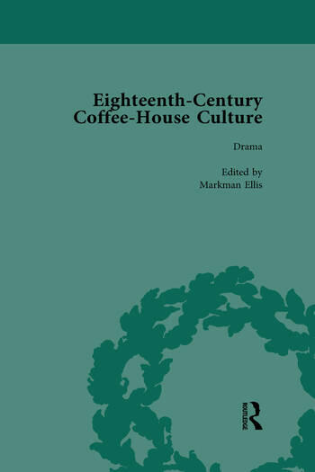 Eighteenth-Century Coffee-House Culture Vol 3 book cover