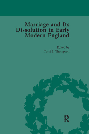 Marriage and Its Dissolution in Early Modern England, Volume 1 book cover