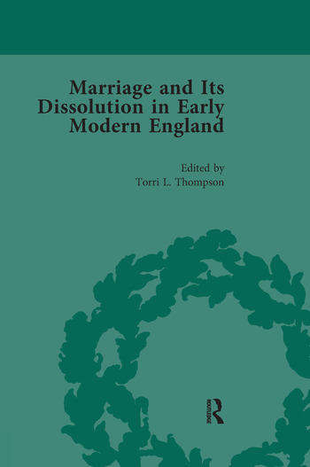 Marriage and Its Dissolution in Early Modern England, Volume 3 book cover