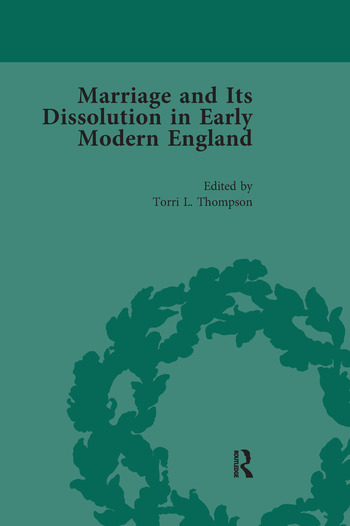 Marriage and Its Dissolution in Early Modern England, Volume 4 book cover
