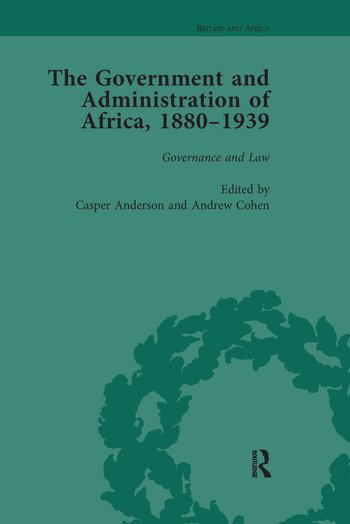 The Government and Administration of Africa, 1880–1939 Vol 2 book cover