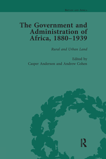 The Government and Administration of Africa, 1880–1939 Vol 4 book cover