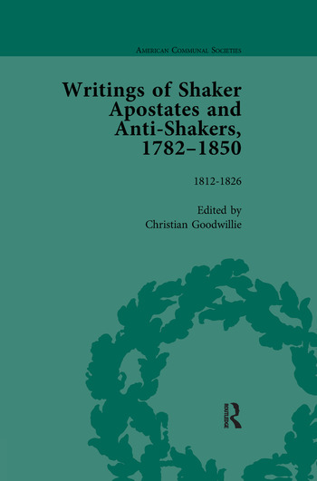 Writings of Shaker Apostates and Anti-Shakers, 1782–1850 Vol 2 book cover