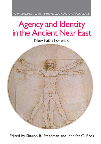 Agency and Identity in the Ancient Near East New Paths Forward book cover