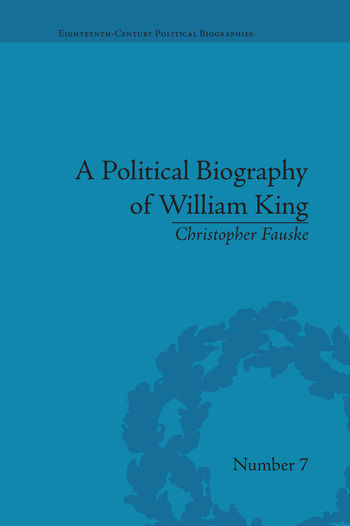A Political Biography of William King book cover