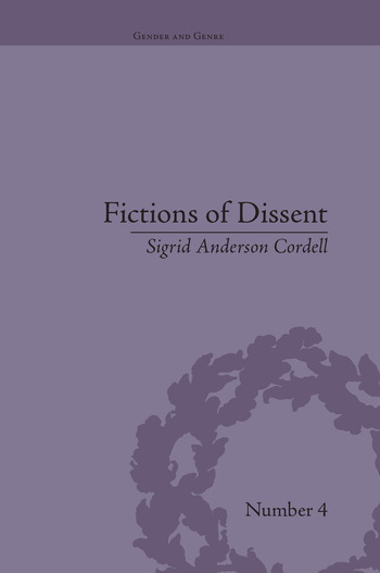 Fictions of Dissent Reclaiming Authority in Transatlantic Women's Writing of the Late Nineteenth Century book cover