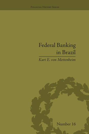 Federal Banking in Brazil Policies and Competitive Advantages book cover