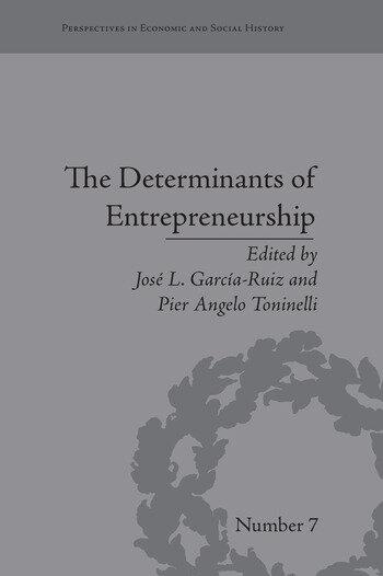 The Determinants of Entrepreneurship Leadership, Culture, Institutions book cover