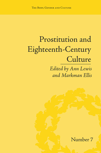 Prostitution and Eighteenth-Century Culture Sex, Commerce and Morality book cover
