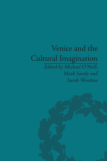 Venice and the Cultural Imagination 'This Strange Dream upon the Water' book cover