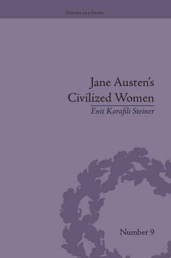 Jane Austen's Civilized Women Morality, Gender and the Civilizing Process book cover