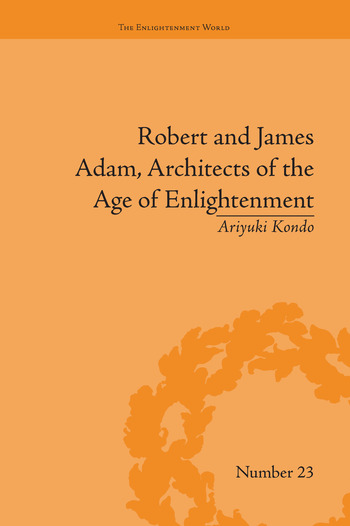 Robert and James Adam, Architects of the Age of Enlightenment book cover
