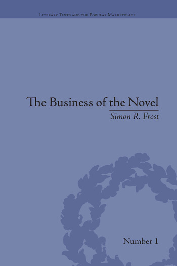 The Business of the Novel: Economics, Aesthetics and the