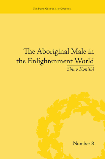 The Aboriginal Male in the Enlightenment World book cover