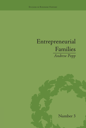 Entrepreneurial Families Business, Marriage and Life in the Early Nineteenth Century book cover