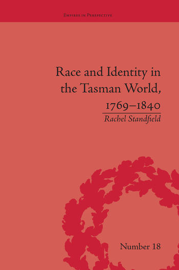 Race and Identity in the Tasman World, 1769–1840 book cover