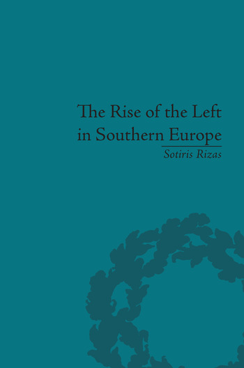 The Rise of the Left in Southern Europe Anglo-American Responses book cover