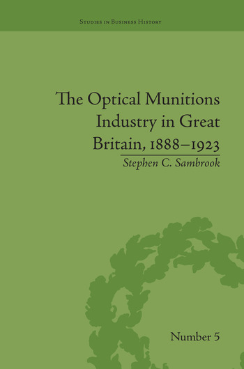 The Optical Munitions Industry in Great Britain, 1888–1923 book cover