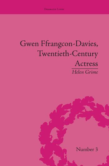 Gwen Ffrangcon-Davies, Twentieth-Century Actress book cover