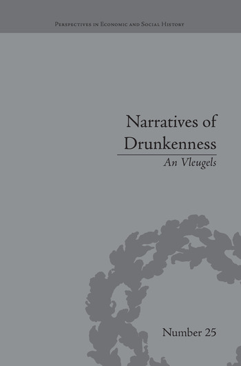 Narratives of Drunkenness Belgium, 1830–1914 book cover