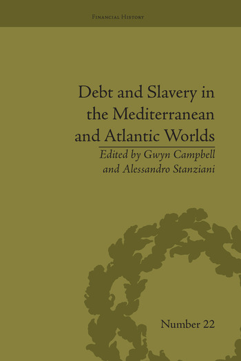Debt and Slavery in the Mediterranean and Atlantic Worlds book cover