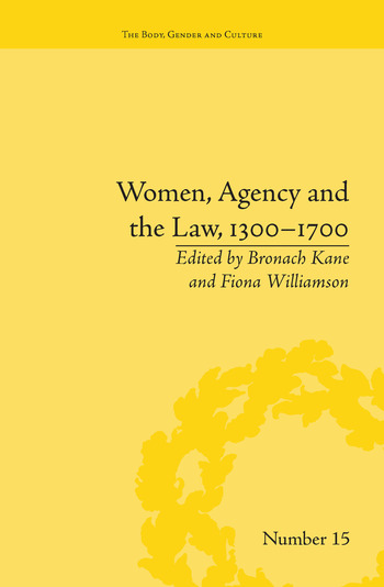 Women, Agency and the Law, 1300–1700 book cover
