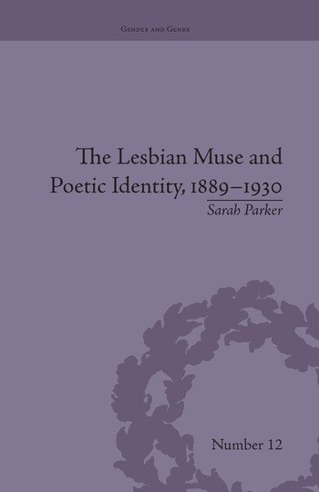 The Lesbian Muse and Poetic Identity, 1889–1930 book cover