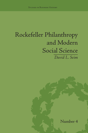 Rockefeller Philanthropy and Modern Social Science book cover