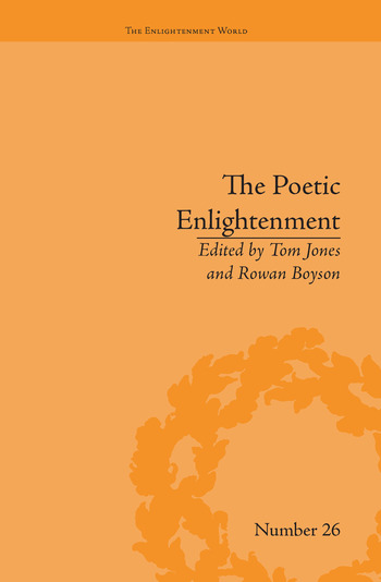 The Poetic Enlightenment Poetry and Human Science, 1650–1820 book cover