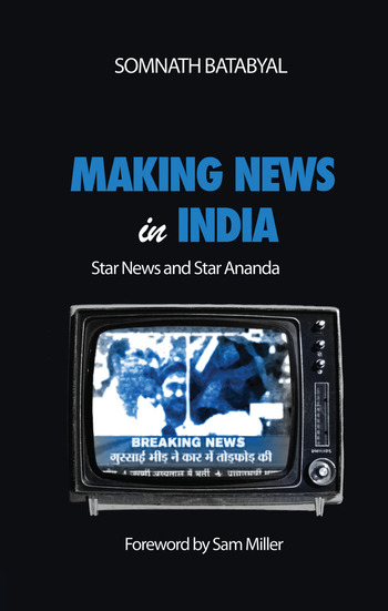 Making News in India Star News and Star Ananda book cover