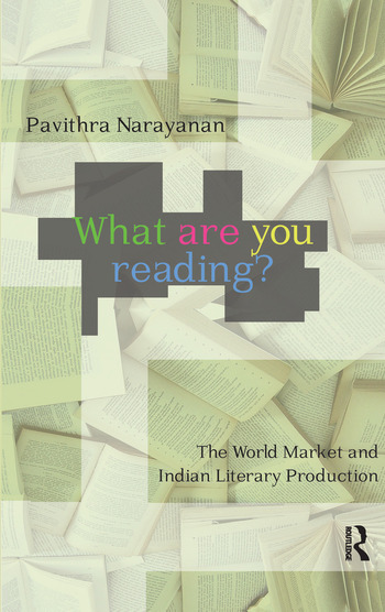 What are you Reading? The World Market and Indian Literary Production book cover