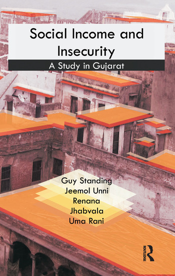 Social Income and Insecurity A Study in Gujarat book cover