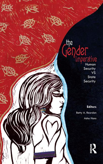 The Gender Imperative Human Security Vs State Security book cover