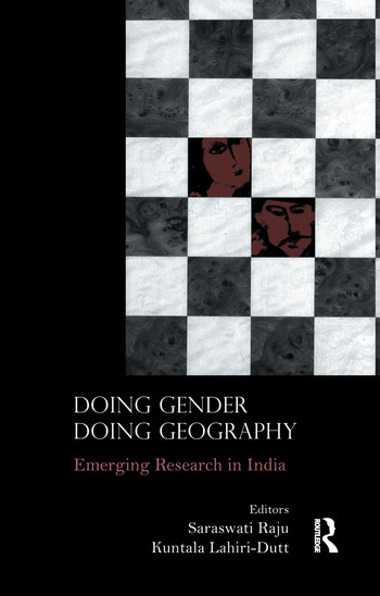 Doing Gender, Doing Geography Emerging Research in India book cover