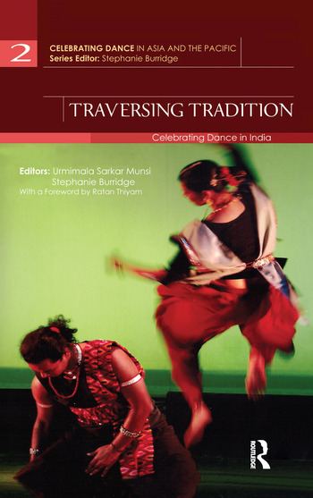Traversing Tradition Celebrating Dance in India book cover
