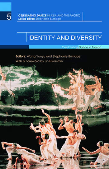 Identity and Diversity Celebrating Dance in Taiwan book cover