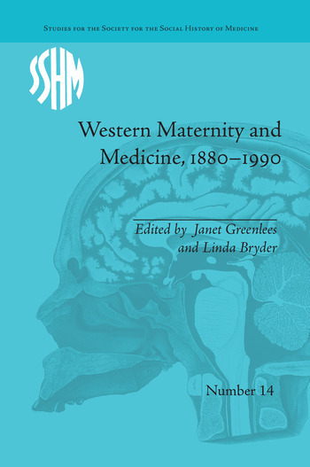 Western Maternity and Medicine, 1880-1990 book cover