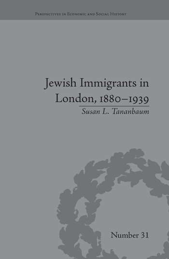 Jewish Immigrants in London, 1880–1939 book cover