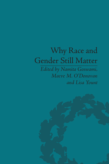 Why Race and Gender Still Matter An Intersectional Approach book cover
