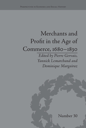 Merchants and Profit in the Age of Commerce, 1680–1830 book cover